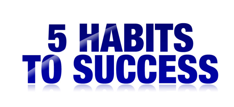 5 Habits to Success