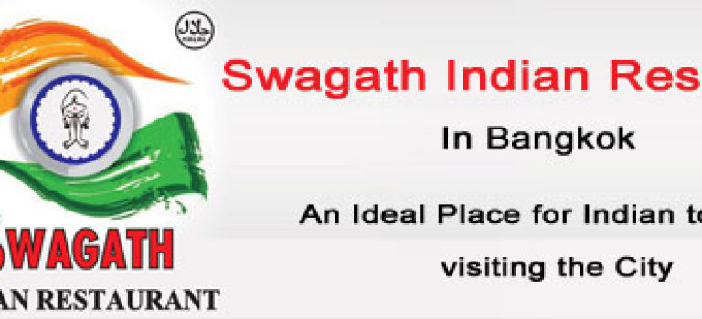 Swagath Indian Restaurant In Bangkok – An Ideal Place for Indian tourist visiting the City