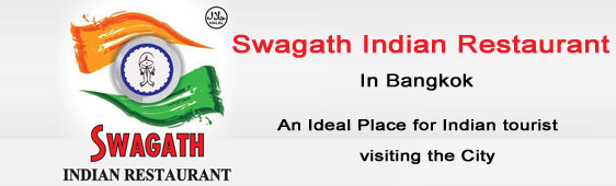 swagath indian restaurant in bangkok an ideal place for indian tourist visiting the city