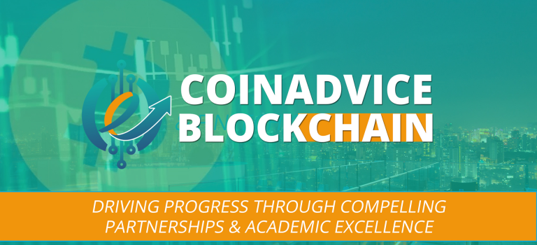 CoinAdvice Blockchain & Fintech Conference Driving Progress Through Compelling Partnerships & Academic Excellence